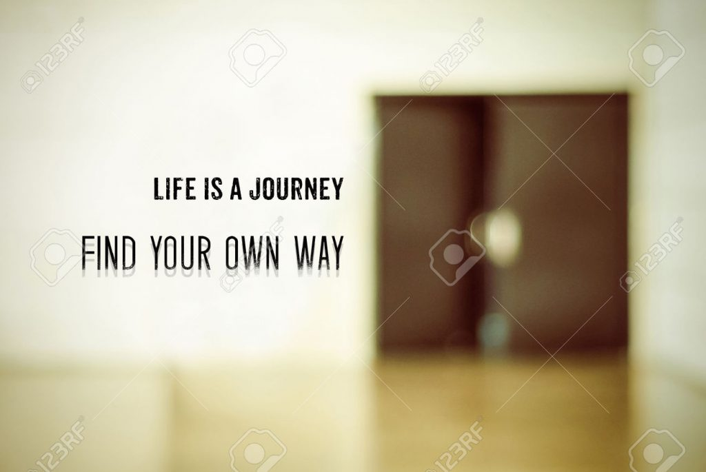42891572-Life-is-a-journey-Find-your-own-way-Inspiration-quote-on-blurred-door-background-Stock-Photo-1024x685.jpg